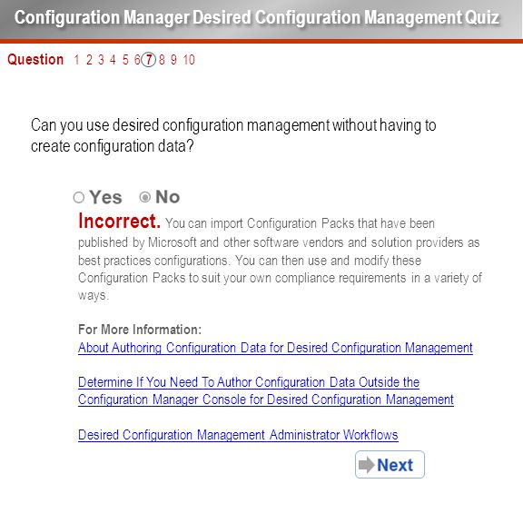 Question 1 2 3 4 5 6 7 8 9 10 Can you use desired configuration management without having to create configuration data? Configuration Manager Desired