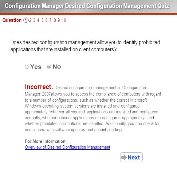Question 1 2 3 4 5 6 7 8 9 10 Does desired configuration management allow you to identify prohibited applications that are installed on client compute
