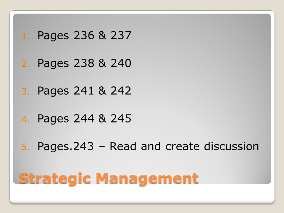 Strategic Management 1. Pages 236 & Pages 238 &