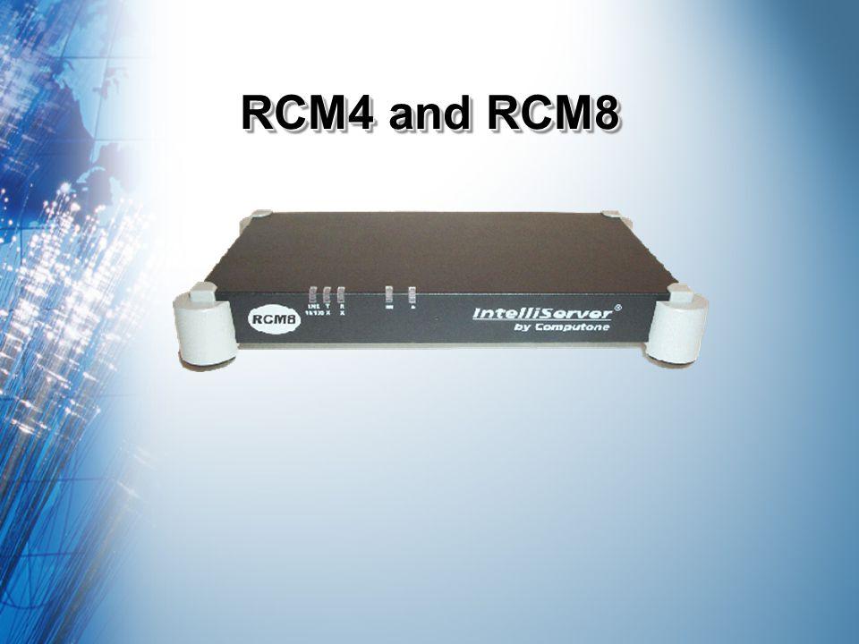 RCM4 and RCM8