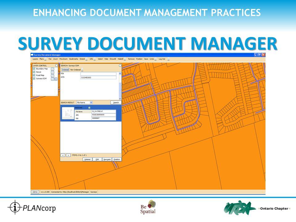 Use Case: Building Surveys ENHANCING DOCUMENT MANAGEMENT PRACTICES SURVEY DOCUMENT MANAGER