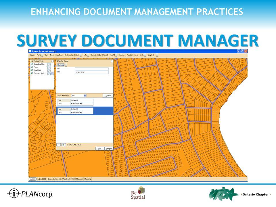 ENHANCING DOCUMENT MANAGEMENT PRACTICES SURVEY DOCUMENT MANAGER POSITION the document on your map