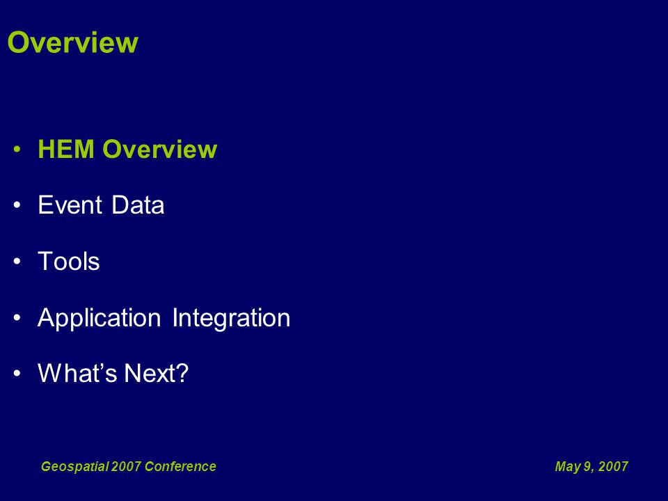 May 9, 2007Geospatial 2007 Conference Tools released for ArcGIS 9.2/.NET Framework 2.0 July 2007 – Gather New Requirements from NHD Partners Whats Next?