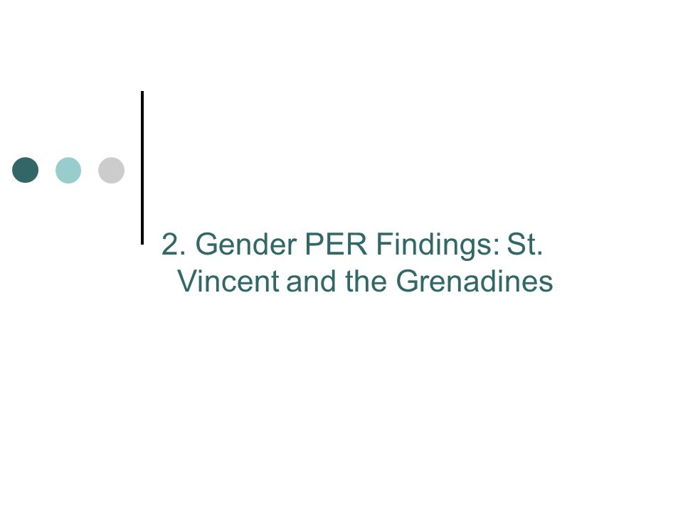 2. Gender PER Findings: St. Vincent and the Grenadines