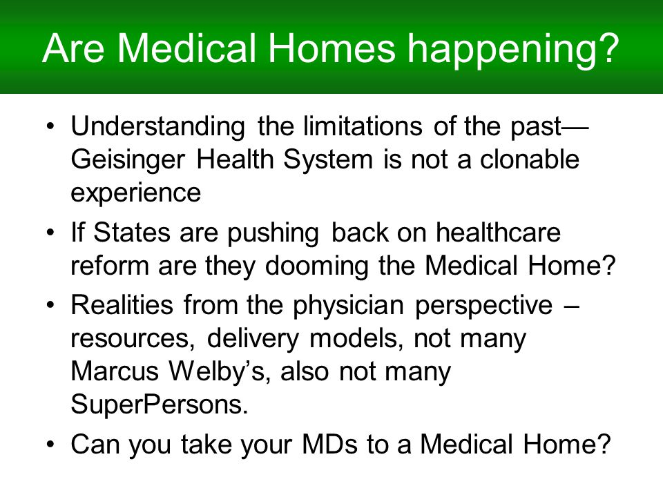 Are Medical Homes happening.