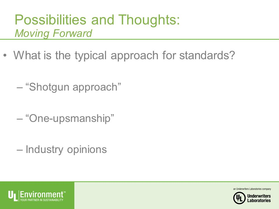 What is the typical approach for standards.
