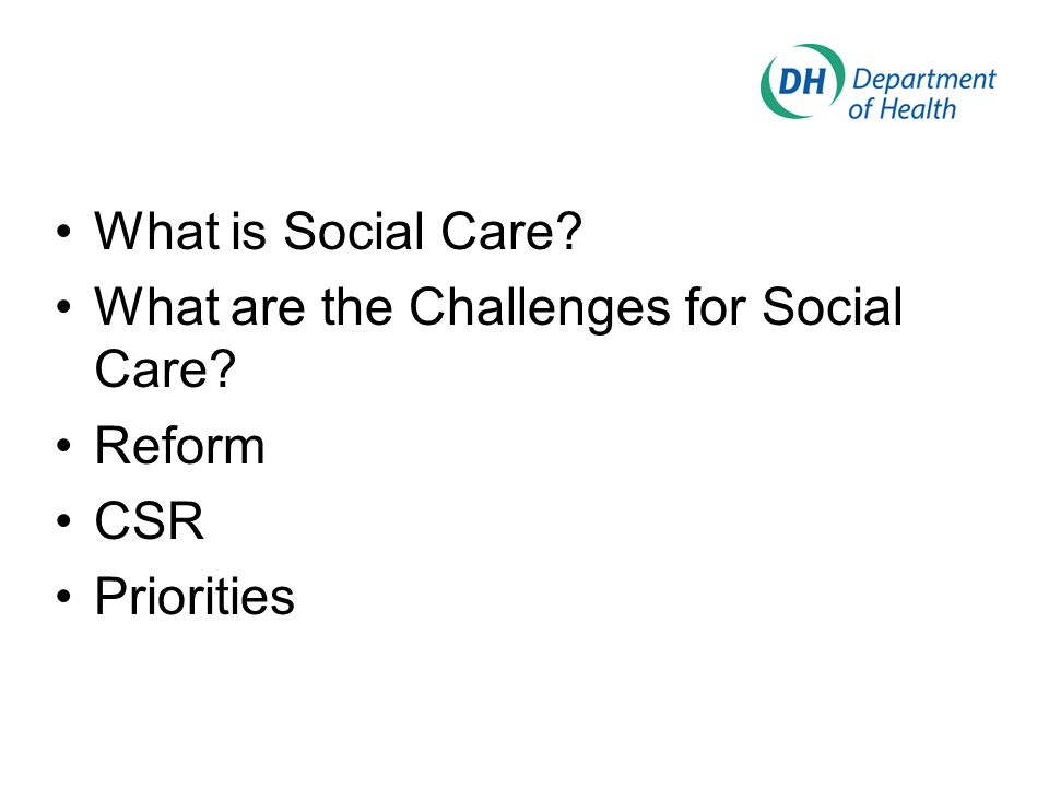 What is Social Care What are the Challenges for Social Care Reform CSR Priorities