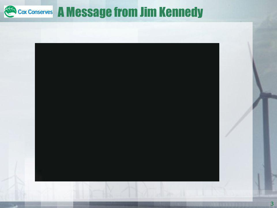 3 A Message from Jim Kennedy
