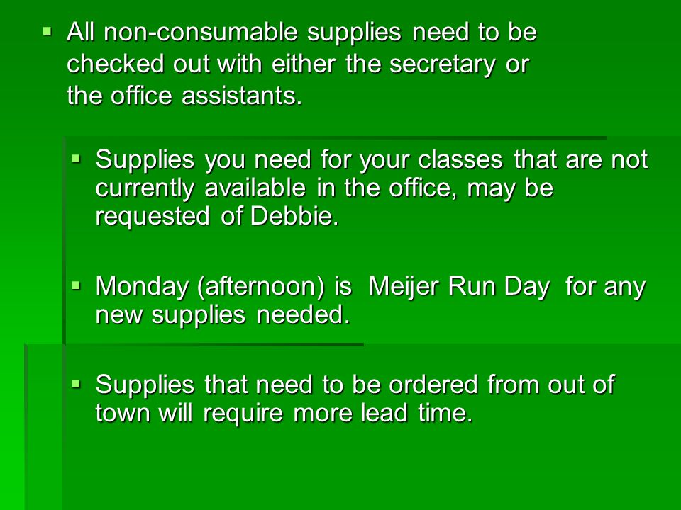 Office supplies available to you .