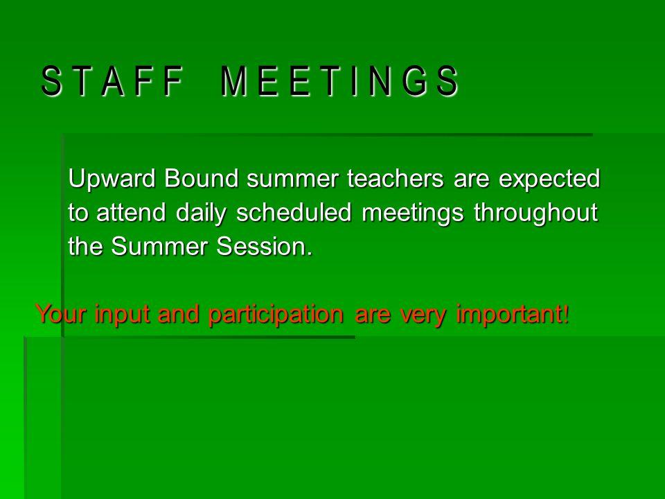 O F F I C E H O U R S The Upward Bound office hours are from The Upward Bound office hours are from 8:00 a.m.