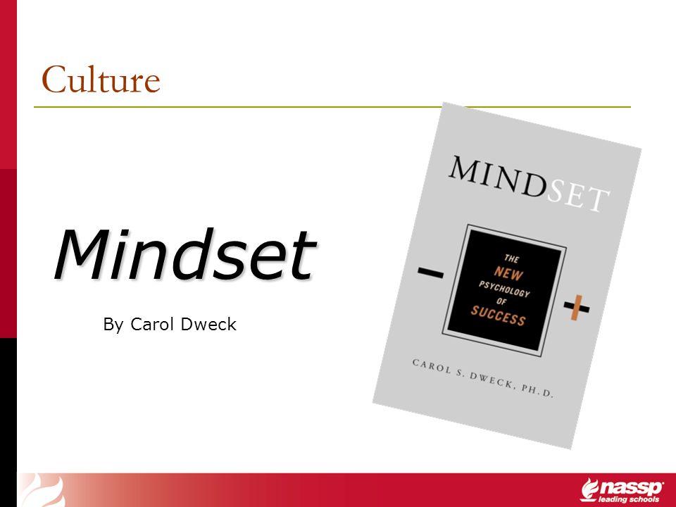 Culture Mindset By Carol Dweck