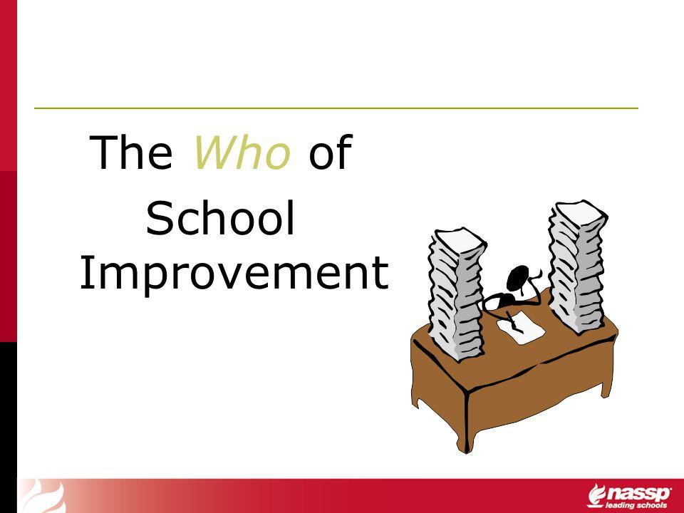 The Who of School Improvement