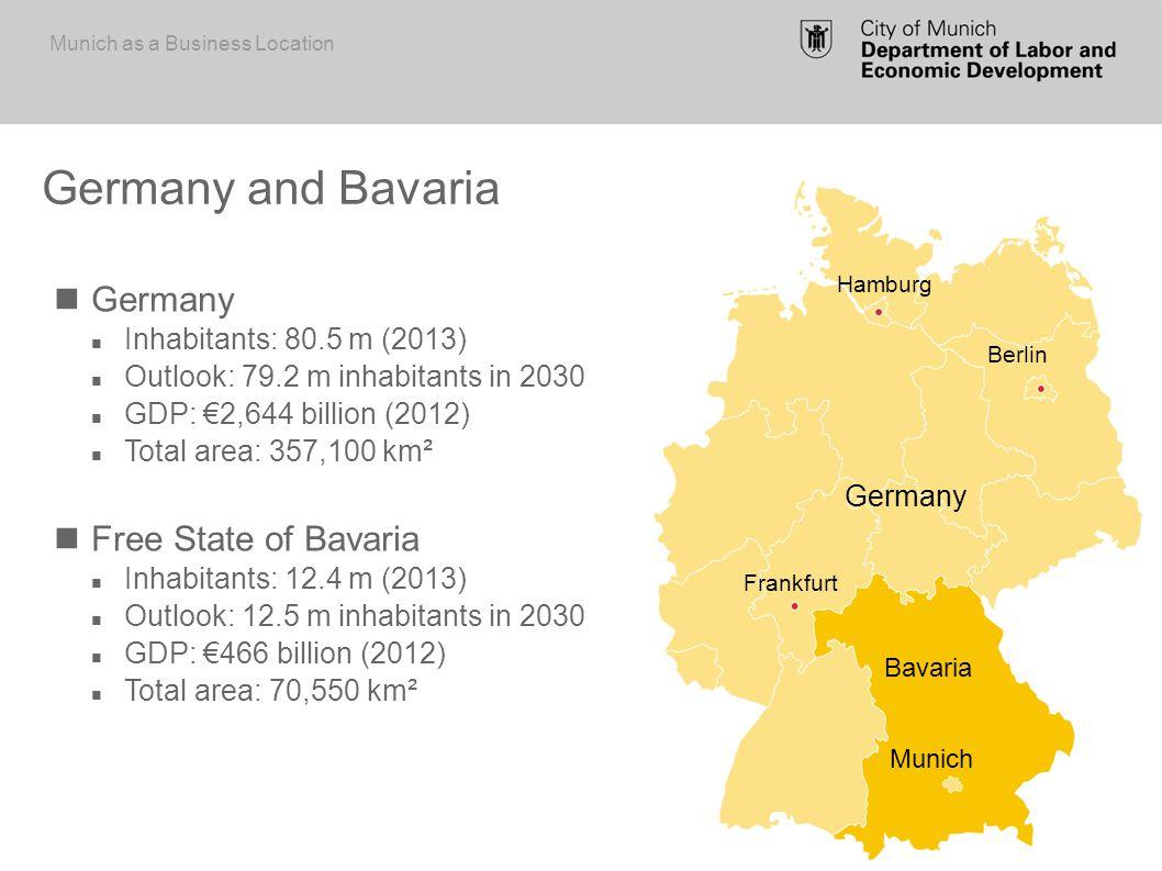 Slowenia Unemployed people: 10,2% Youth unemployment: 23,6% Germany Unemployed people: 7,0% Youth unemployment: 7,6% Bavaria Unemployed people: 3,5% Youth unemployment: 2,6% Munich Unemployed people: 4,2 % Youth unemployment: Unemployment rates Munich as a Business Location Munich Bavaria Germany Berlin Hamburg Frankfurt