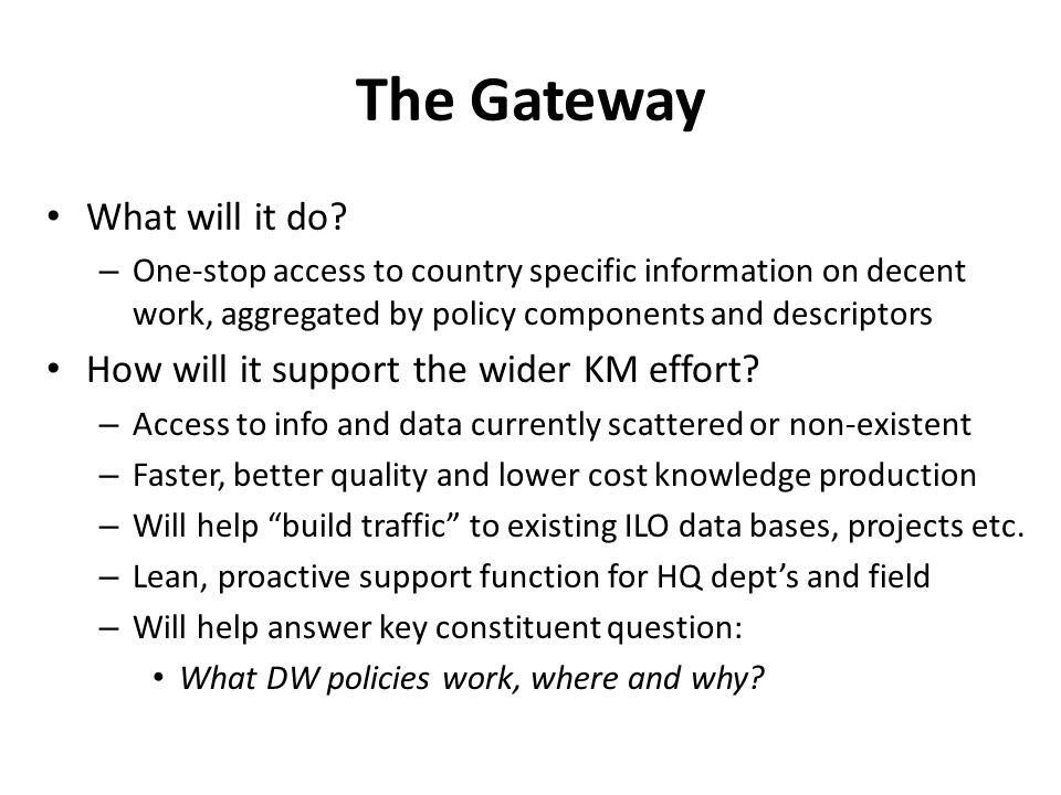 The Gateway What will it do.