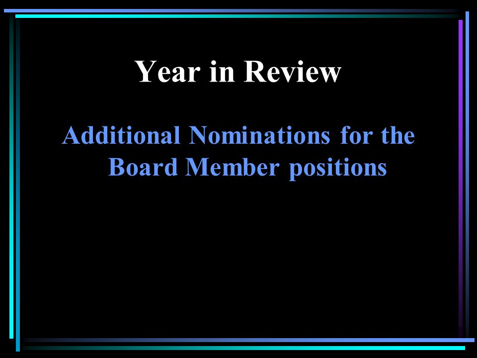 Year in Review Candidates Terry Campbell Jo Darnall Tim Fleming Frelon Mardick Frank Shove H. Tomas Stroop
