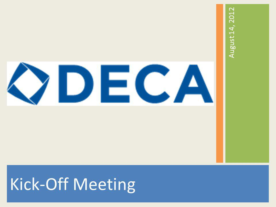 Agenda 1.What is DECA.2.Whos in DECA.