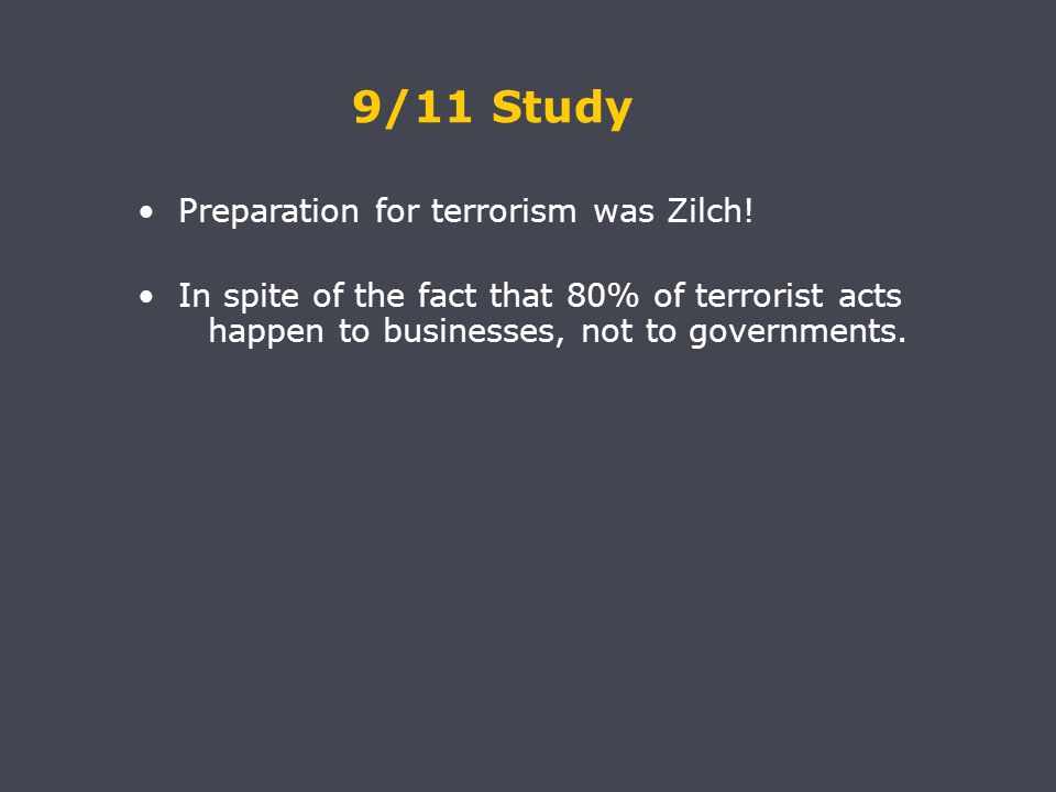 9/11 Study Preparation for terrorism was Zilch.
