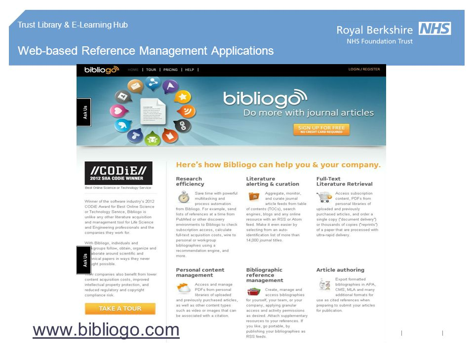 Trust Library & E-Learning Hub Web-based Reference Management Applications www.bibliogo.com