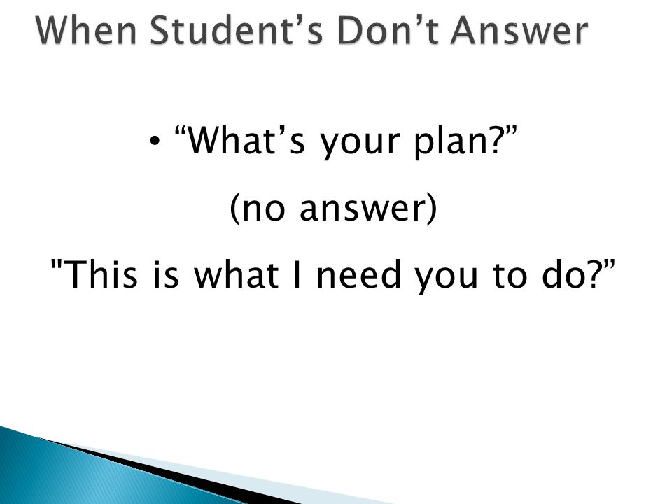 Whats your plan? (no answer)