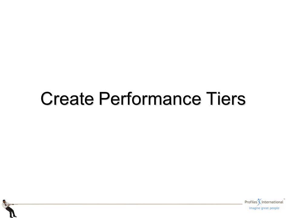 Create Performance Tiers