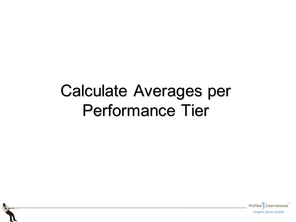 Calculate Averages per Performance Tier