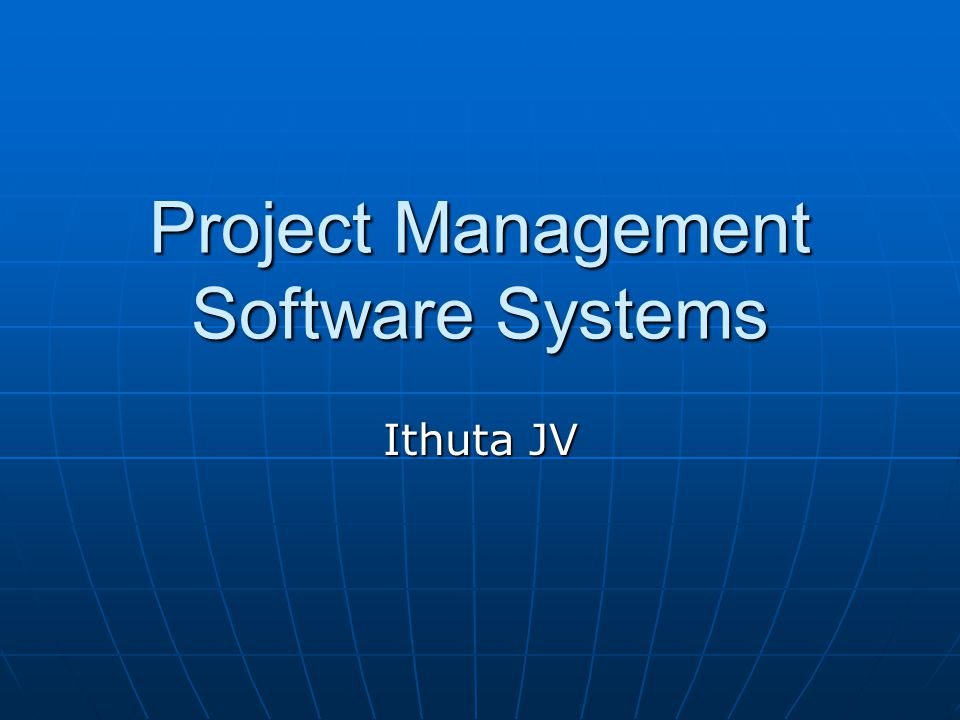 Project Management Software Systems Ithuta JV