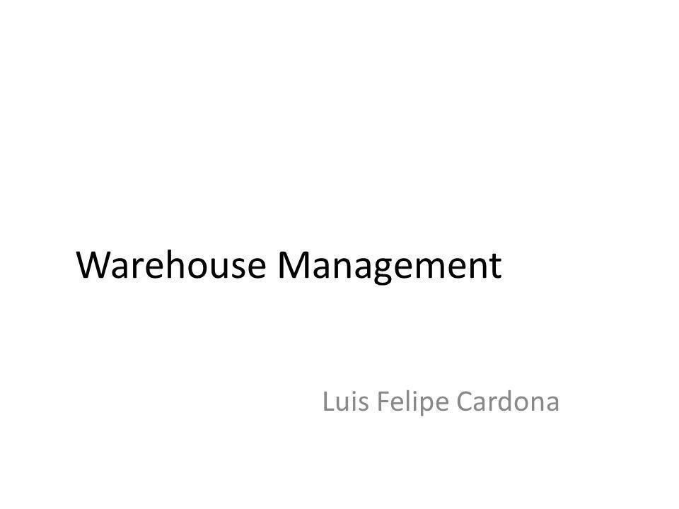 Warehouse Management Luis Felipe Cardona