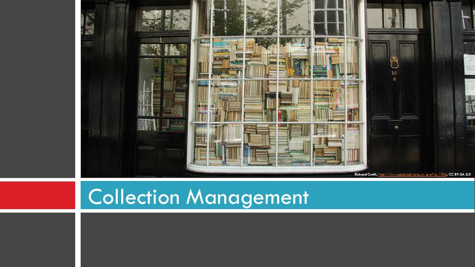 Collection Management Richard Croft, http://www.geograph.org.uk/profile/1904, CC BY-SA 2.0http://www.geograph.org.uk/profile/1904
