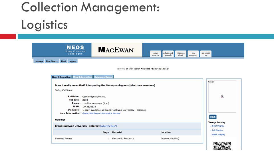 Collection Management: Logistics