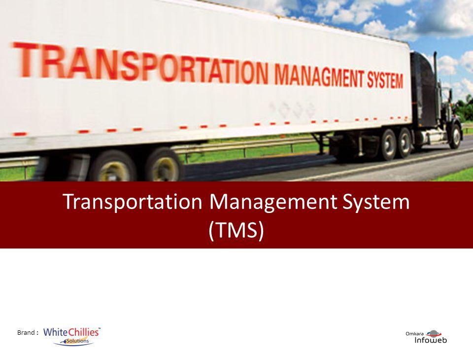 Brand : Transportation Management System (TMS)