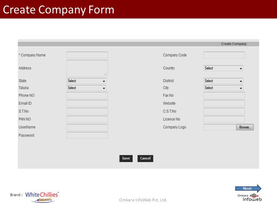 Brand : Create Company Form Omkara InfoWeb Pvt. Ltd. Next