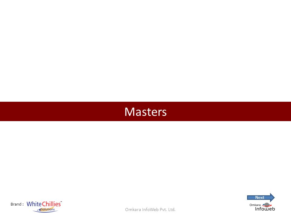 Brand : Masters Omkara InfoWeb Pvt. Ltd. Next