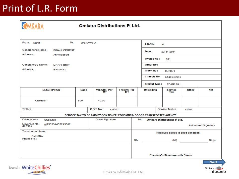 Brand : Print of L.R. Form Omkara InfoWeb Pvt. Ltd. Next