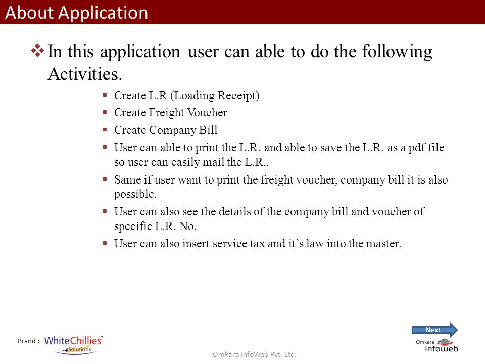 Brand : About Application Application will give different types of reports Pending L.R.