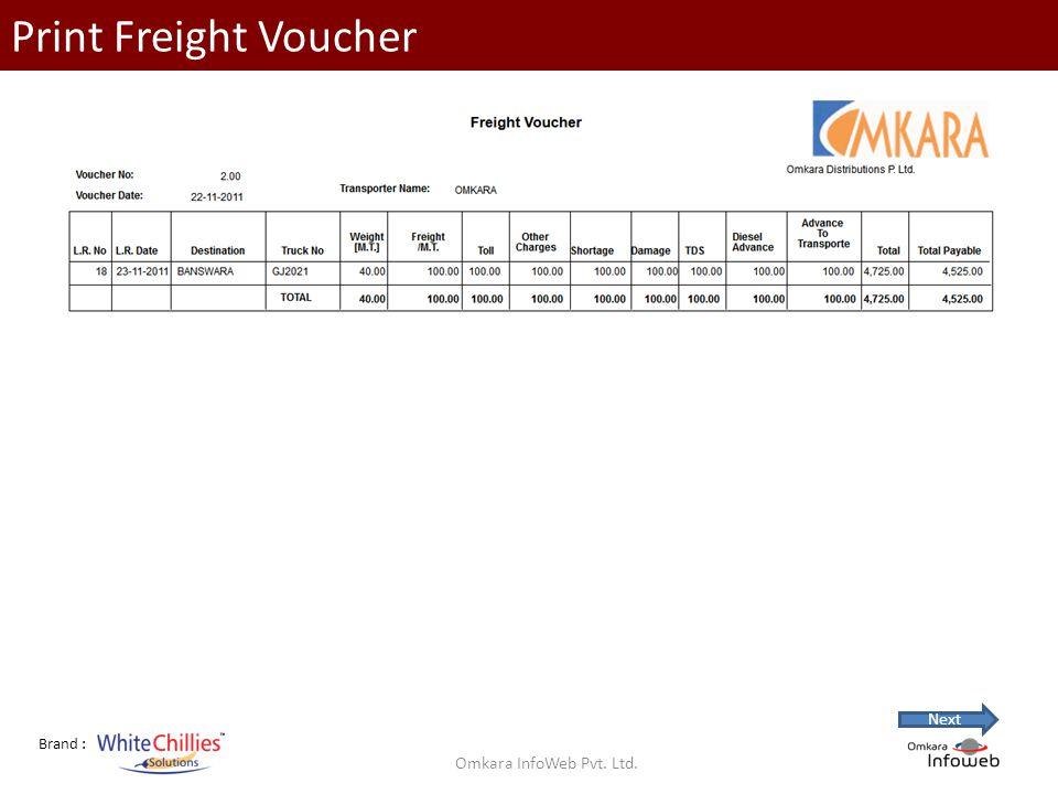 Brand : Print Freight Voucher Omkara InfoWeb Pvt. Ltd. Next