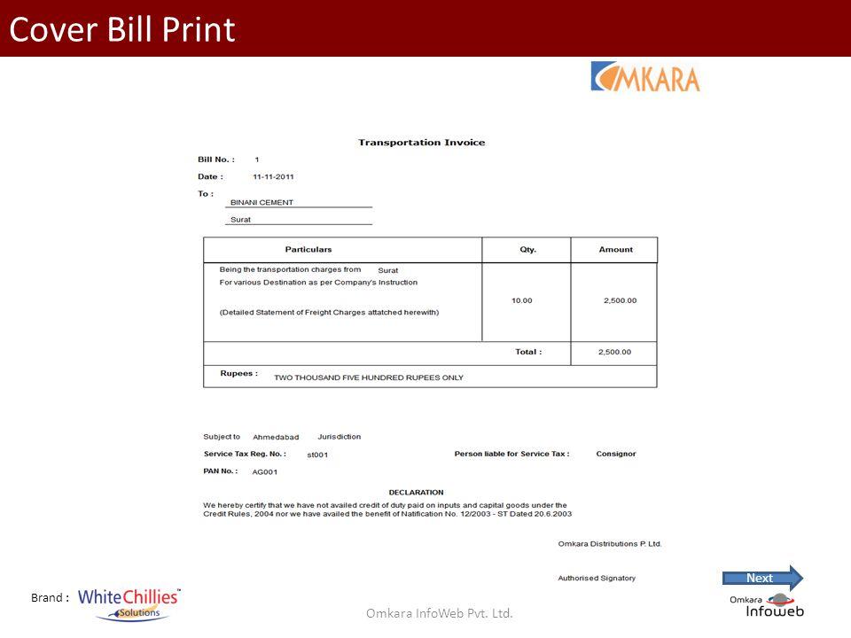 Brand : Cover Bill Print Omkara InfoWeb Pvt. Ltd. Next