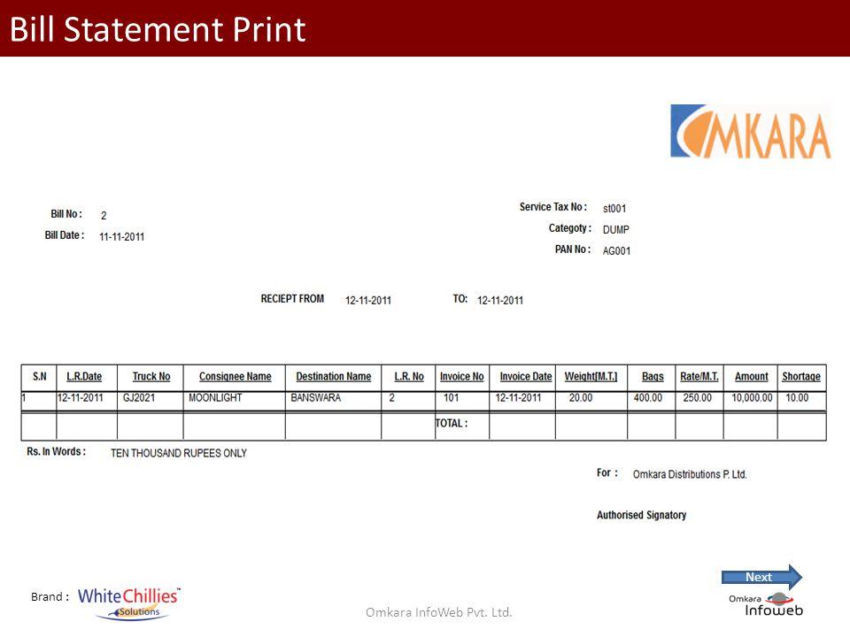 Brand : Bill Statement Print Omkara InfoWeb Pvt. Ltd. Next