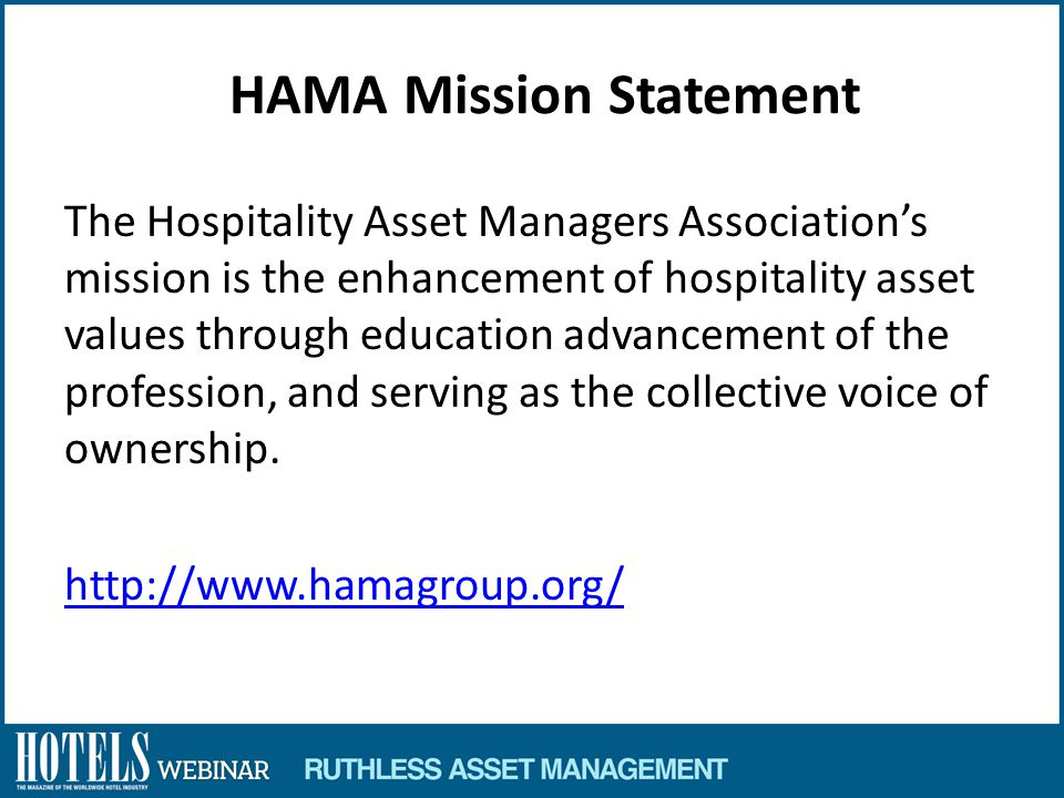 HAMA Survey: Hotel asset manager profile The data was tabulated based on 86 responses, which represent a 57% response rate.