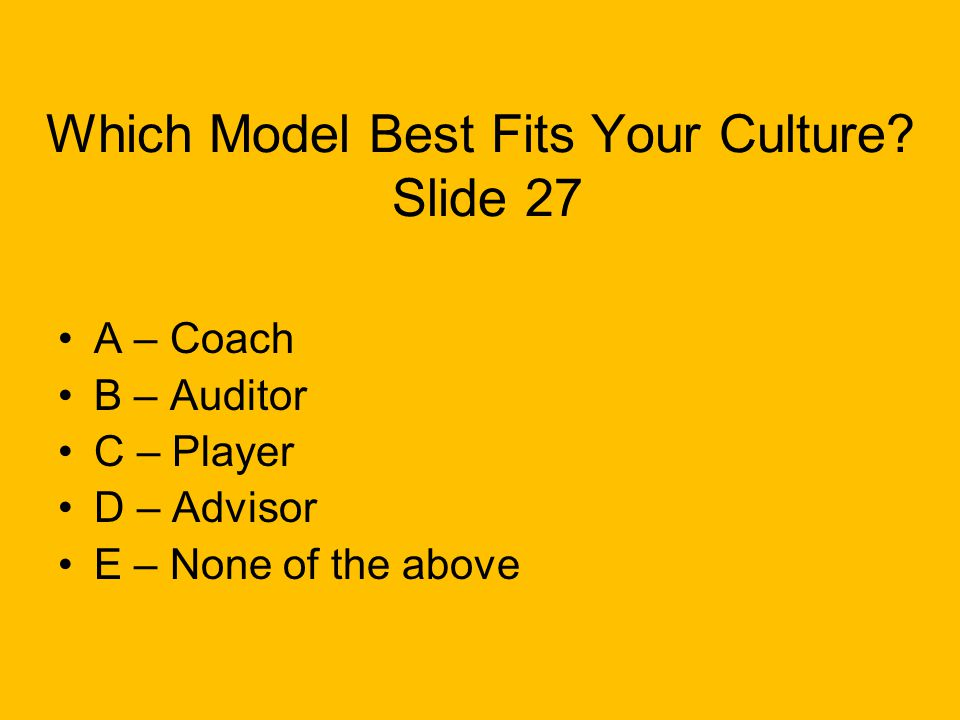 Which Model Best Fits Your Culture.