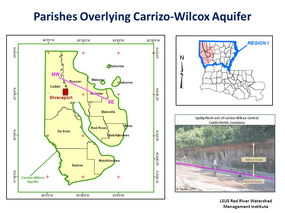 Parishes Overlying Carrizo-Wilcox Aquifer LSUS Red River Watershed Management Institute NW SE Shreveport