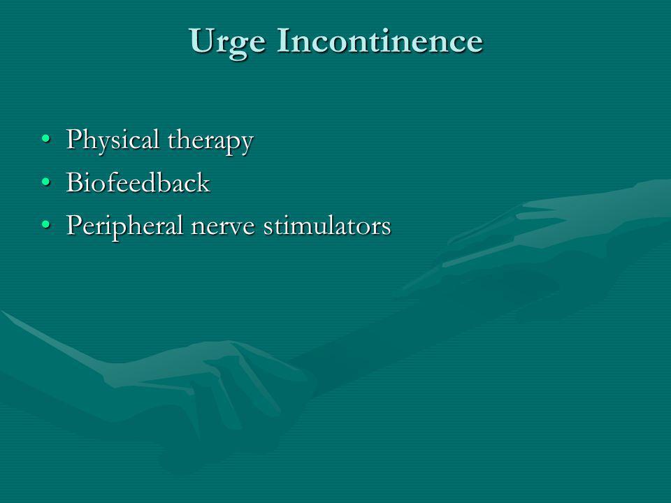 Urge Incontinece Surgical options - rareSurgical options - rare InterstimInterstim Botox injectionsBotox injections Bladder augmentationBladder augmentation