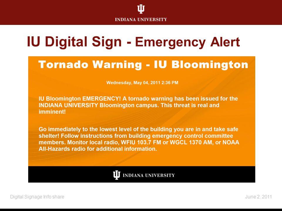 IU Digital Sign - Emergency Alert June 2, 2011Digital Signage Info share