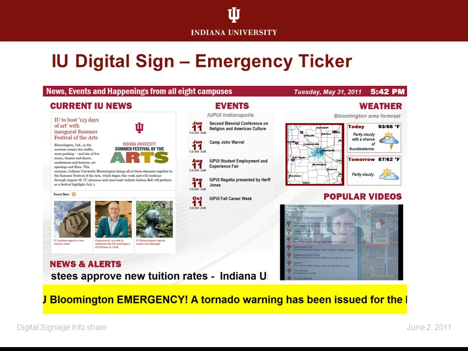 IU Digital Sign – Emergency Ticker June 2, 2011Digital Signage Info share