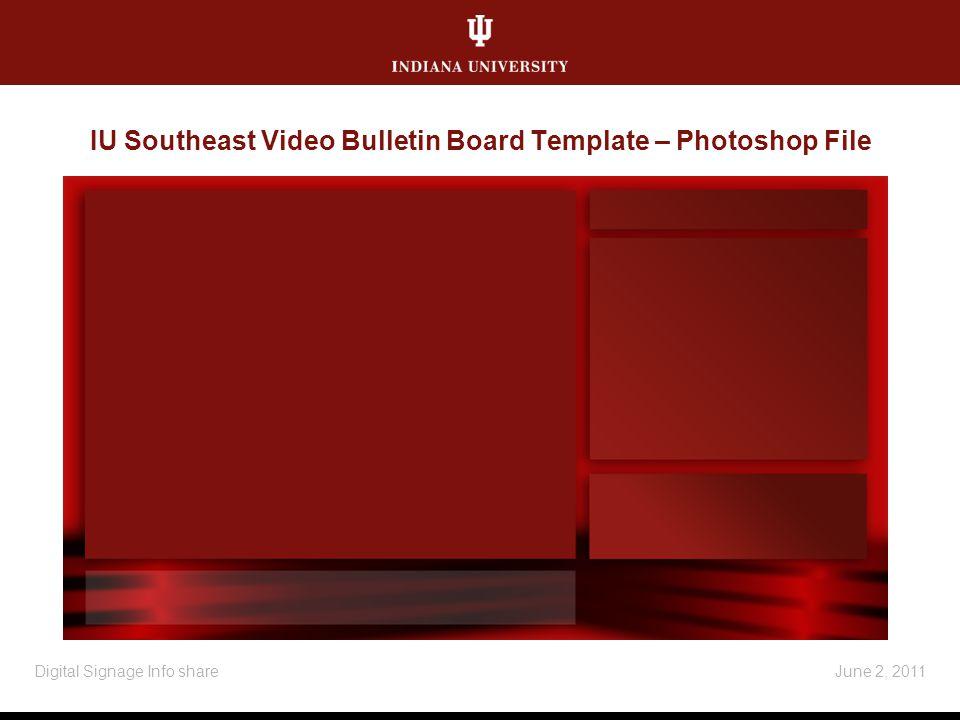IU Southeast Video Bulletin Board Template – Photoshop File June 2, 2011Digital Signage Info share