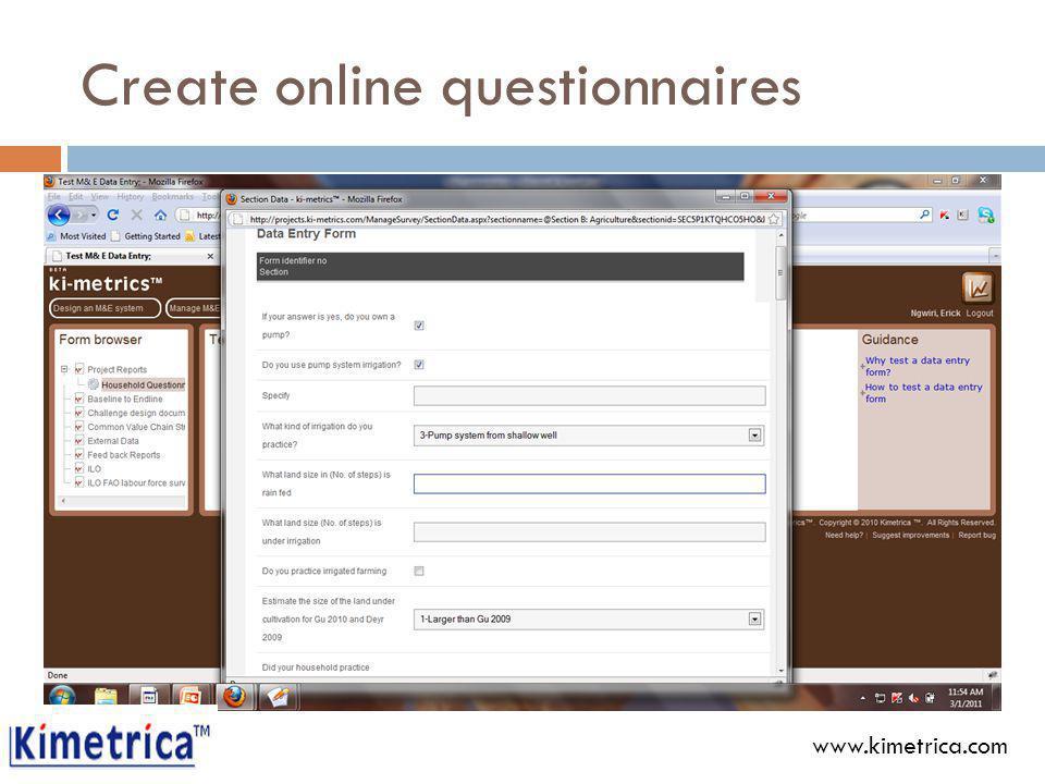 Create online questionnaires www.kimetrica.com