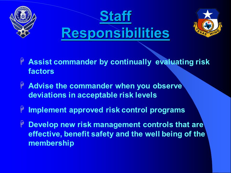Commander Responsibilities èOverall unit risk level èSelect or weigh the optimum risk factor from available options èAccept / reject risk based on inp