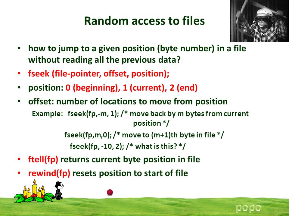 Random access to files how to jump to a given position (byte number) in a file without reading all the previous data.