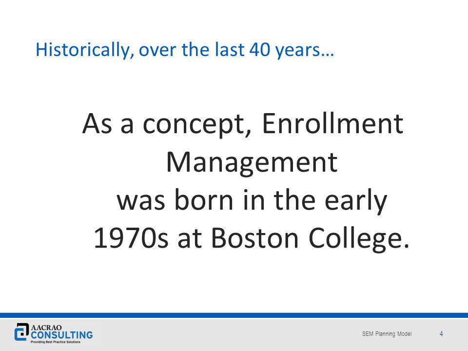 The Theory The Academic Context of Enrollment Management