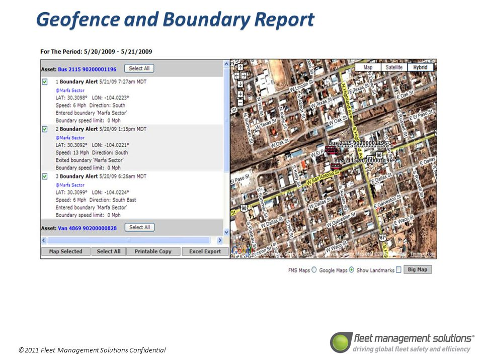 ©2011 Fleet Management Solutions Confidential Geofence and Boundary Report