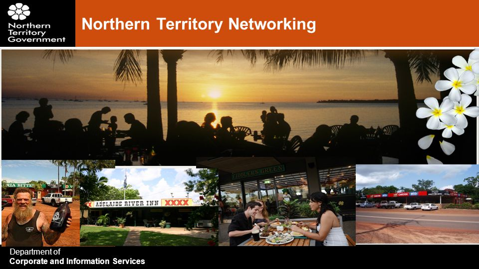 Department of Corporate and Information Services Northern Territory Networking